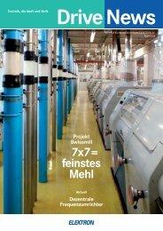 Drive News Projekt Swissmill 7x7= feinstes Mehl - Elektron AG