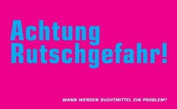 Achtung Rutschgefahr! - Addiction Suisse