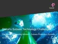 Statoil's Subsea Technology Challenges - Statoil Innovate