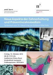 Neue Aspekte der Zahnerhaltung und Präventivzahnmedizin