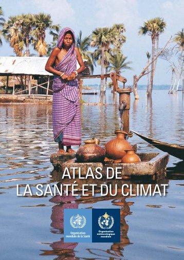 ATLAS DE LA SANTÉ ET DU CLIMAT - E-Library - WMO