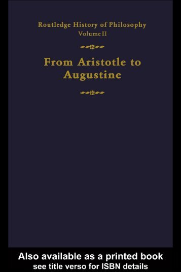 Routledge History of Philosophy Volume II : Aristotle to Augustine