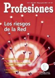 Los riesgos de la Red Los riesgos de la Red - Revista Profesiones