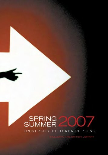 Spring/Summer 2007 - University of Toronto Press Publishing