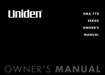 DMX 778 SERIES OWNER'S MANUAL - at Uniden