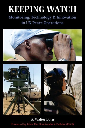 Keeping watch: Monitoring, technology and innovation in UN peace ...