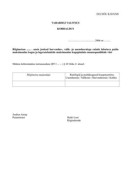 Metsaseaduse eelnõu seletuskiri - Keskkonnaministeerium