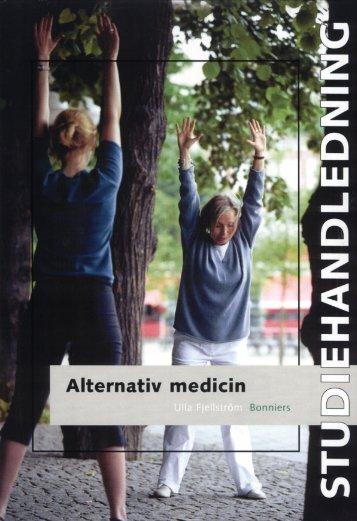 Studiehandledning Alternativ medicin - Sanoma Utbildning