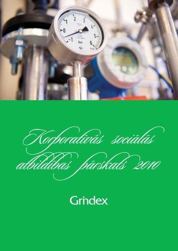 Korporatīvās sociālās atbildības pārskats 2010 - Grindeks