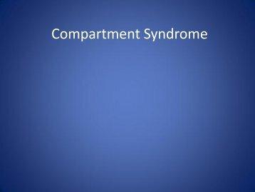 Compartment Syndrome - WVU School of Medicine