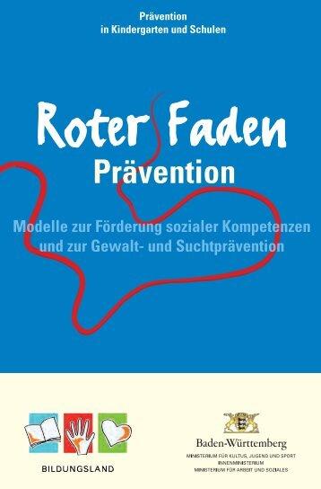 Roter Faden Prävention - Ministerium für Kultus, Jugend und Sport