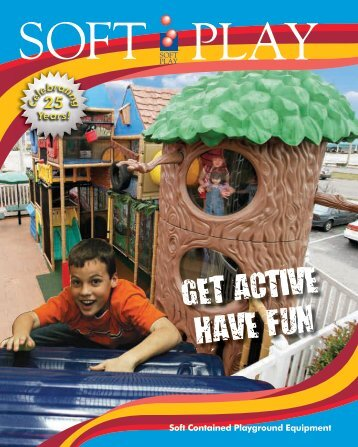 GET ACTIVE HAVE FUN - Soft Play, L.L.C.