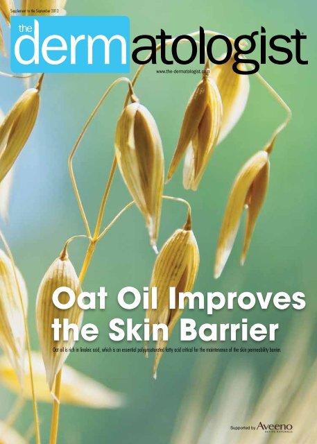 Oat Oil Improves the Skin Barrier - The Dermatologist
