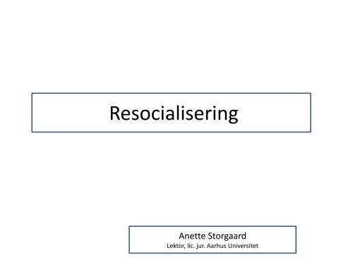 Oplæg Resocialisering og rehabilitering af kriminelle, den nyeste ...