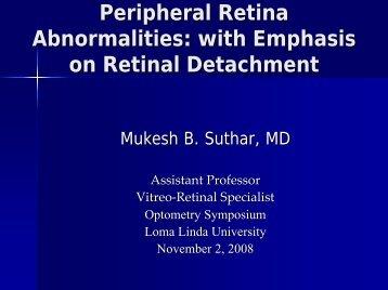 Peripheral Retina - Loma Linda University Medical Center