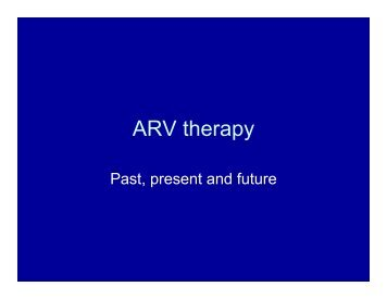 PMB Dept of Internal medicine : Presentation: ARV Therapy