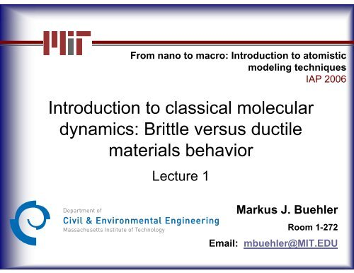 Introduction to classical molecular dynamics: Brittle versus
