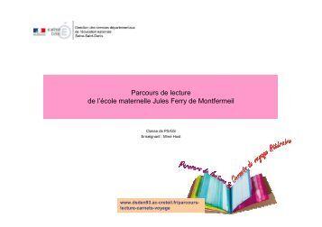 Parcours de lecture de l'école maternelle Jules Ferry de Montfermeil