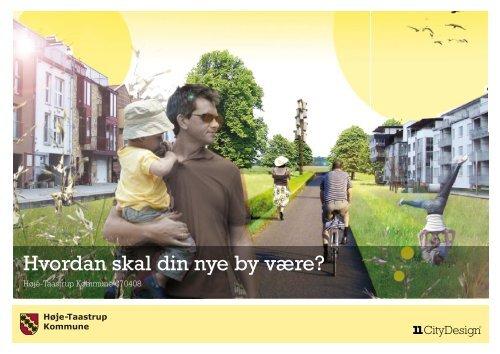 Hvordan skal din nye by være? - Høje-Taastrup Kommune