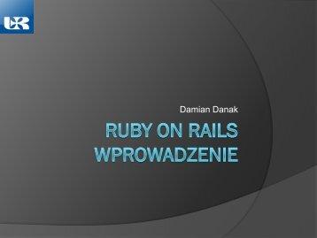 Omówienie frameworku Ruby on Rails : Wprowadzenie