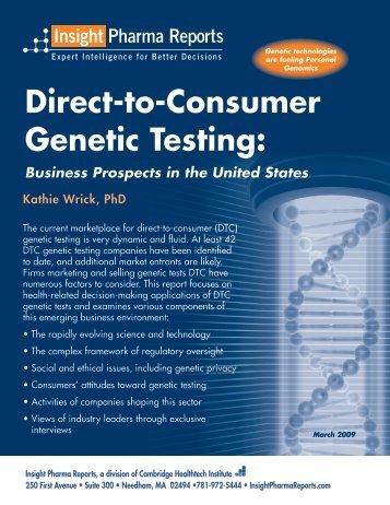 Direct-to-Consumer Genetic Testing: - Bio-IT World