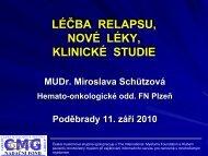 Léčba relapsu, nové léky, klinické studie - Nadační fond Česká ...