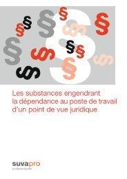 Les substances engendrant la dépendance au poste de ... - Suva