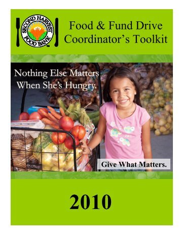 2007 Coordinator's Manual Re-write - Second Harvest Food Bank