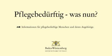 Pflegebedürftig - was nun? - Landkreis Karlsruhe
