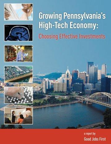 Growing Pennsylvania's High-Tech Economy: - Good Jobs First