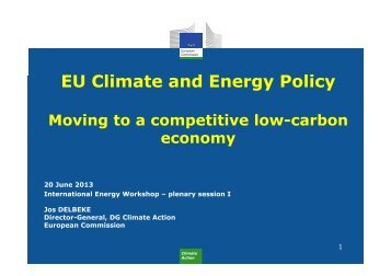 EU Climate and Energy Policy until 2020 and beyond