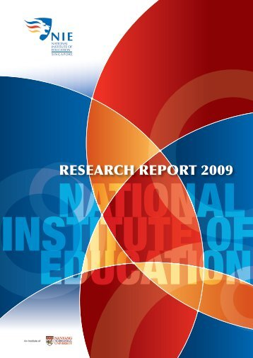 NIE Research Report 2009 - National Institute of Education