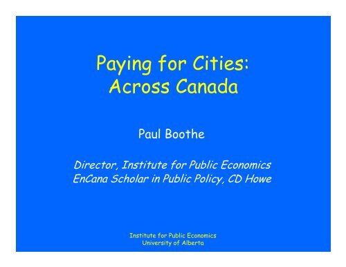 Paying for Cities: Across Canada - Institute for Public Economics