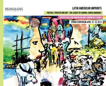 Poetics, Theater and Art: The Legacy of Gabriel Garcia Marquez