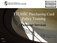 TTUHSC Purchasing Card Policy Training - TTUHSC :: Finance ...