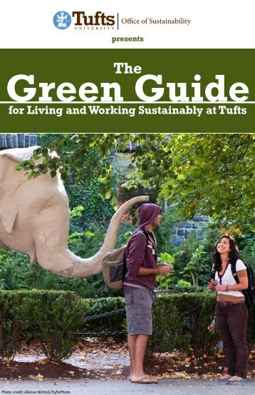2012 Green Guide - Tufts Office of Sustainability - Tufts University