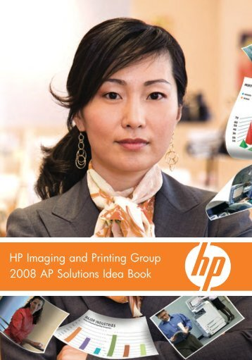 HP Imaging and Printing Group 2008 AP Solutions Idea Book
