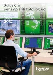 Soluzioni per impianti fotovoltaici 2012 - Schneider Electric