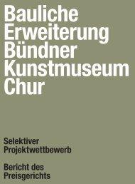 Bauliche Erweiterung Bündner Kunstmuseum Chur - EM2N