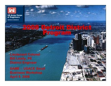 Upcoming Opportunities USACE Detroit District - SAME Detroit Post