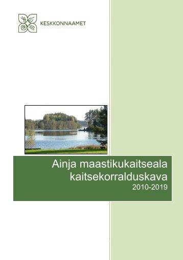 Ainja maastikukaitseala kaitsekorralduskava - Keskkonnaamet