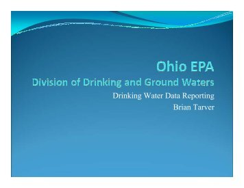Drinking Water Data Reporting Brian Tarver - Ohiowater.org