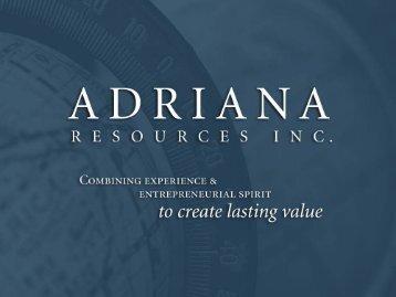 Presentation - Adriana Resources Inc.