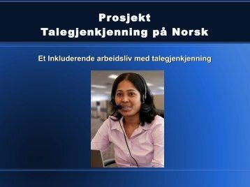 Presentasjon av Talegjenkjennings prosjektet - InfoShare Solutions