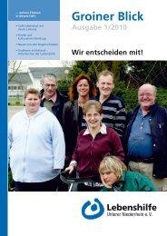 Groiner Blick Ausgabe 1/2010 - Lebenshilfe Unterer Niederrhein e.V.