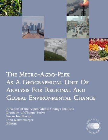 The Metro-Agro-Plex as a Geographical Unit of Analysis for ...