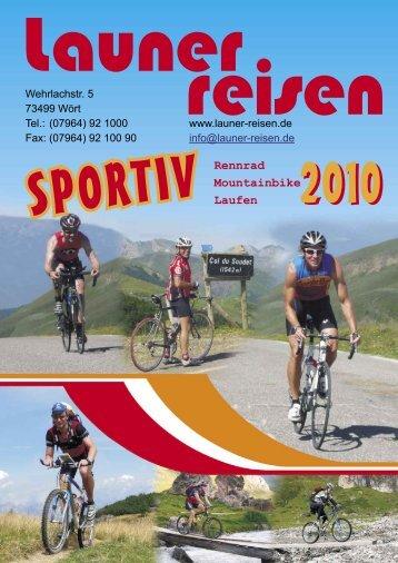 Rennrad Mountainbike Laufen - Launer Reisen