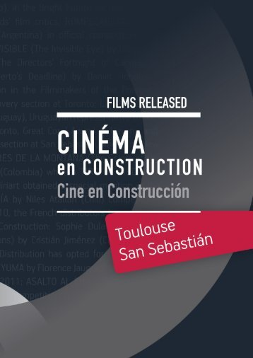 FILMS RELEASED - Cinélatino, Rencontres de Toulouse