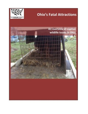 Ohio's Fatal Attractions - The Humane Society of the United States