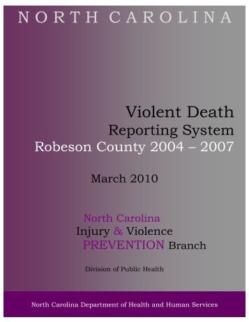 Robeson 2004-2007 Final 5March2010 - NC Injury and Violence ...